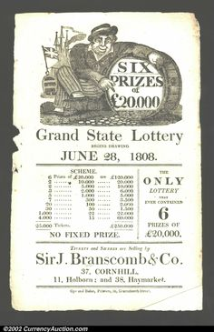 """Early 19th Century English lottery small broadside for """"Grand State Lottery,"""" Cornhill, London, dated June 28, 1808, with prizes totaling 250,000 pounds. Interesting, comical vignette of a tar with a long pipe and coins spilling out of a barrel. Approximately 5.25"""" by 9"""". Small chinks at edges, and one folded corner, otherwise Very Fine."""