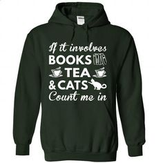 Books, Tea and Cats - #sweater #orange hoodie. MORE INFO => https://www.sunfrog.com/Hobby/Books-Tea-and-Cats-9407-Forest-Hoodie.html?60505