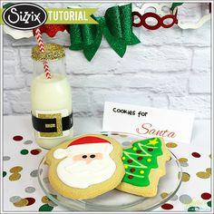 Sizzix Tutorial | Santa's Milk & Cookies by Michelle Stewart