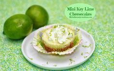 Michelle's Tasty Creations: Mini Key Lime Cheesecakes
