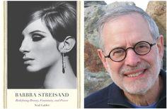 """Barbra Streisand: Redefining Beauty, Femininity, and Power,"" by Neil Gabler. (Christina Gabler/Yale University Press)"