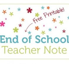 Teacher appreciation week is upon us so we put together this printable End of School Teacher Note as a sweet fill-in-the-blank gift for teacher. Teacher Notes, Your Teacher, School Teacher, Teacher Gifts, Teacher Treats, End Of School Year, School Days, Back To School, School Stuff
