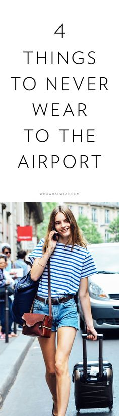 Tips on what not to wear to the airport to avoid delays when going through security.