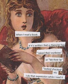 I do that expression while I read it... book lovers, funni, post secret, lips, thought, reading books, bookworm, eyebrows, true stories