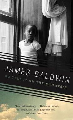 Review: Go Tell It On The Mountain John Heard, James Baldwin, Alex Haley, Literary Fiction, Fiction And Nonfiction, Historical Fiction, Believe, Reading Lists, Book Lists
