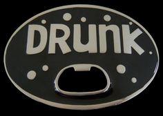 Drunk Bottle Opener Cool Fun Funny Bar Joke Humor Belt Buckle Drunk Humor, Funny Drunk, Fun Funny, Bar Jokes, Cool Belt Buckles, Famous Phrases, Funny Character, Beer Bottle Opener, Good Humor