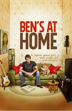 Ben's at Home Movie Poster - Dan Abramovici, Jim Annan, Rob Baker  #BensatHome, #MoviePoster, #Comedy, #MarsHorodyski, #DanAbramovici, #JimAnnan, #RobBaker