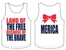 Land of the Free, Because of the Brave Tank