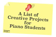 This is a fun list to give students at the beginning of summer or even the beginning of a new fall semester. A great way for them to imagine new ways to enjoy the piano. You could even make it extra credit. 5 completed projects/tasks = cookies in class, a prize, etc. Just a little extra motivation! You could even feature an honor roll at the end of year recital. #piano #teach #music #ideas
