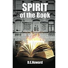 #Book Review of #SpiritoftheBook from #ReadersFavorite - https://readersfavorite.com/book-review/spirit-of-the-book  Reviewed by Kim Anisi for Readers' Favorite  Ellie, the protagonist of the paranormal novel Spirit of the Book by DE Howard, had to learn to rely on herself early in life. Her mother never wanted her, and her father was not part of her life. One day, Ellie decides she's had enough of her mother's drunken behavior and moves out. When renovating her ne...