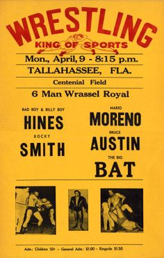 Come out to the wrestling match, king of sports! (ca. 1962) | Florida Memory