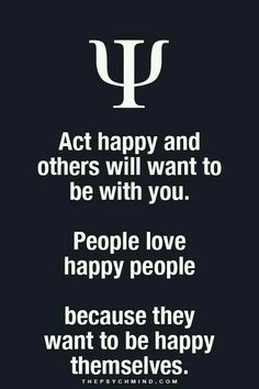Fun Psychology facts here! - Psychology Facts -- ok not overly happy ppl, they are annoying. True Quotes, Great Quotes, Quotes To Live By, Motivational Quotes, Inspirational Quotes, Qoutes, Psychology Says, Psychology Fun Facts, Psychology Quotes