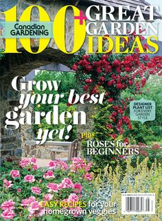 Annual Great Garden Ideas: Designer plant list for every garden style; roses for beginners; easy recipes for your homegrown veggies and more! Canadian Garden Ideas, Garden Spaces, Garden Plants, Landscape Design, Garden Design, Jackson, Path Ideas, Simple Math, Contemporary Garden