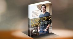 "Carter Oosterhouse's new book ""Carter's Way: A No-Nonsense Method for Designing Your Own Super Stylish Home."""