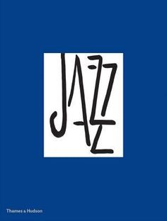 Henri Matisse Jazz by Henri Matisse, Francesco Poli  One of the pre-eminent artists book in the history of modern art!