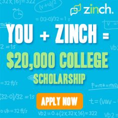 High school students, you could win up to $20,000 from Zinch!