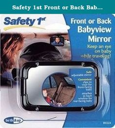 Safety 1st Front or Back Babyview Mirror 2 pack. This adjustable mirror helps you keep an eye on children in the back seat. Clip it to the visor for forward-facing children or attach it to the rear window for rear-facing children. Mirror is fully adjustable for a perfect view. Includes two Babyview Mirrors.