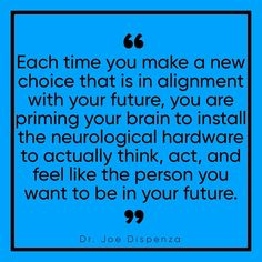 If you keep firing and wiring those networks in your brain, the hardware eventually becomes the software program and making choices that… Meditation, Your Brain, Self Improvement, Law Of Attraction, Life Lessons, Wise Words, Quotes To Live By, Inspirational Quotes, Motivational