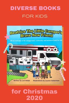 Self published Diversity books for kids. Join Beatrice as she tries to make friends at the campground but finds she doens't fit in because she's different. Can a new friend make the others see that she is not so different after all?