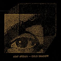 Gold Shadow, a song by Asaf Avidan on Spotify