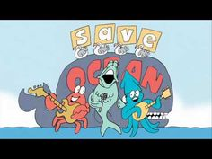Schoolhouse Rock! - Save the Ocean