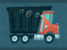 Dump Truck | Troy Cummings is an illustrator who also writes kids' books.