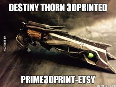 Destiny Thorn 3dprinted. prime3dprint-etsy
