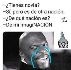 18 Ideas For Memes Humor Chistosos Amor Memes Humor, New Memes, Mexican Funny Memes, Mexican Jokes, Spanish Jokes, Funny Spanish Memes, Really Funny Memes, Stupid Funny Memes, Messed Up Memes