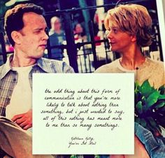 All of this nothing has meant more to me than so many somethings <3  || You've Got Mail