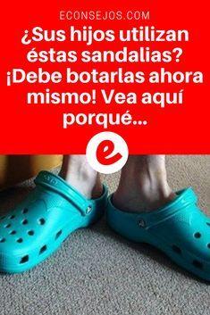 Sandalias de goma | ¿Sus hijos utilizan éstas sandalias? ¡Debe botarlas ahora mismo! Vea aquí porqué...