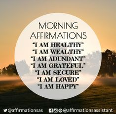 "Morning affirmations ""I AM HEALTHY"" ""I AM WEALTHY"" ""I AM ADUNDANT"" ""I AM GRATEFUL"" ""I AM SECURE"" ""I AM LOVED"" ""I AM HAPPY"" #affirmations #affirmation #morningaffirmations"