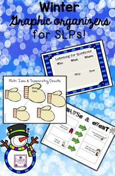 Speech Time Fun: Winter Graphic Organizers for SLPs (great way to teach how to use graphic organizers with a fun winter theme!)