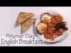 Miniature English Breakfast - Polymer Clay Tutorial - YouTube - This amazing miniature was created by Sugarcharmshop.