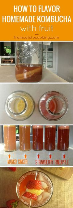 How to Flavor Homemade Kombucha with Fruit - mango ginger and strawberry pineapple flavors (healthy, probiotics, fermented tea drink, easy recipe) - fromcatstocooking. food and drink Kombucha Flavors, How To Brew Kombucha, Probiotic Drinks, Kombucha Tea, Ginger Kombucha Recipe, Kombucha Probiotic, Kombucha Brewing, Homebrewing, Antipasto