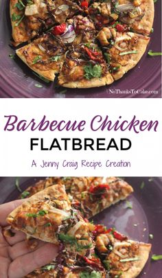 Jenny Craig Recipe Creation: Barbecue Chicken Flatbread | No Thanks to Cake