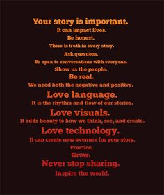 Your story is important. Digital Stories are important too. Digital Storytelling, Love Languages, Home Schooling, Your Story, We The People, Filmmaking, Told You So, Positivity, Social Media