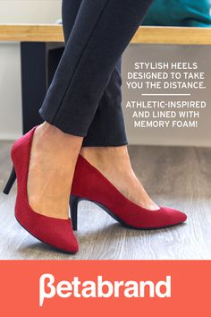 Stylish heels designed to take you the distance. Athletic-inspired & lined with memory foam!