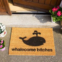 A greeting with a difference!! The doormat guaranteed to make your guests laugh when they next knock on your front door. Funny novelty doormats with fun and sometimes rude slogans. Whalecome bitches doormat is a unique alternative to the traditional welcome doormats