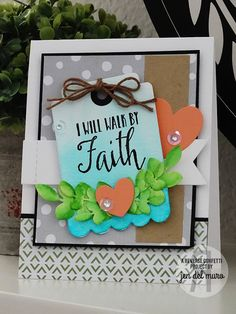 Card by Jen del Muro. Reverse Confetti stamp set: Walk By Faith. Confetti Cuts: Leafy, Love Note, Stitched Flag, and Thanks Tag. Faith card. Friendship card. Encouragement card.