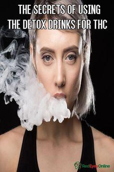 Thc Detox, Best Way To Detox, Drug Test, Smoking Weed, Red Eyes, Detox Drinks, The Secret, Drugs, Health
