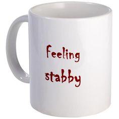 Feeling Stabby Mug