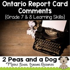 Ontario Report Card Comments Grade 7 and 8 Learning Skills Learning Skills, Skills To Learn, Student Learning, Report Card Comments, Academic Goals, Report Cards, Classroom Jobs, Progress Report, Self Regulation
