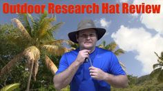Outdoor Research Hat Review