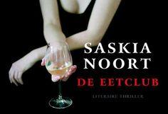 De Eetclub   Saskia Noort   9789049801007 - Eci http://www.volkskrant.nl/recensies/de-eetclub~a3863426/