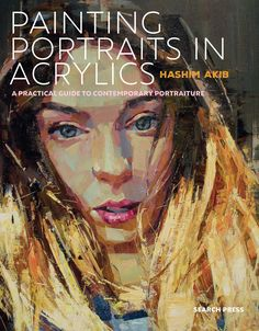 A fantastic, accessible and practical guide to contemporary portraiture. Learn from master artist and author Hashim Akib as he shows you how to produce striking, interesting portraits in your own style. Watercolor Books, Abstract Nature, Portraiture, Watercolor Workshop, Painting, Online Painting, Portrait Painting, Sisters Art, Portrait Acrylic