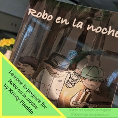 Lessons to prepare for Robo en la noche by Kristy Placido Spanish 1, Spanish Class, Keep Life Simple, World Languages, I Tried, Vocabulary, The Book, Meant To Be, Teaching