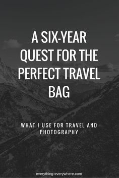 Finding the perfect bags for travel has been no easy feat.  But I decided to solve this problem once and for all.  These are the travel and photography bags I now use and recommend.