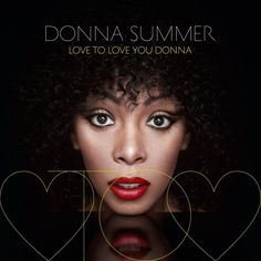 Donna Summer: Love To Love You Baby