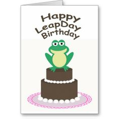Shop Happy Leap Day Birthday Card created by TheHowlingOwl. Leap Year Birthday, Birthday Gifts, Leap Day Quotes, Happy Leap Day, Personalized Birthday Cards, Happy Birthday Greeting Card, Custom Greeting Cards, Holidays And Events, Thoughtful Gifts