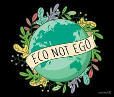 'Eco not Ego Earth Day Design' Sticker by Eco not ego shoul. - Vision Board Inspiration - 'Eco not Ego Earth Day Design' Sticker by Eco not ego should be the slogan - What Is Climate, Bellet Journal, Art Environnemental, Save Our Earth, Save Planet Earth, Les Beatles, Climate Change Effects, Design Poster, Poster Designs